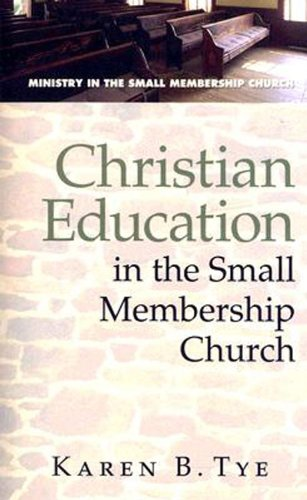 Christian Education in the Small Membership Church   2008 edition cover