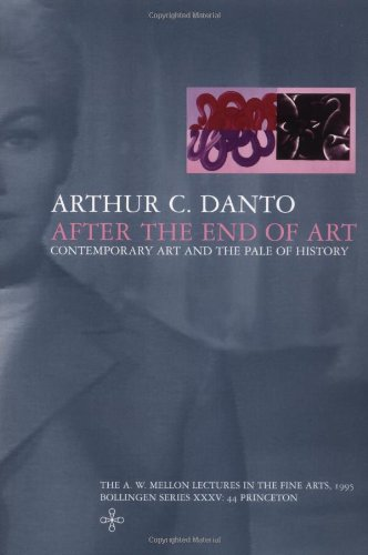 After the End of Art - Contemporary Art and the Pale of History   1998 edition cover