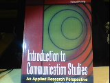 Introduction to Communication Studies : An Applied Research Perspective Revised 9780757502996 Front Cover