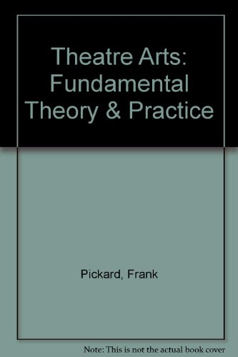 Theatre Arts Fundamental Theory and Practice Revised  9780757573996 Front Cover