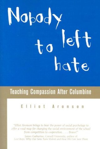 Nobody Left to Hate Teaching Compassion after Columbine Revised edition cover
