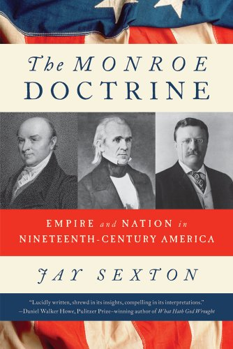 Monroe Doctrine Empire and Nation in Nineteenth-Century America  2012 edition cover