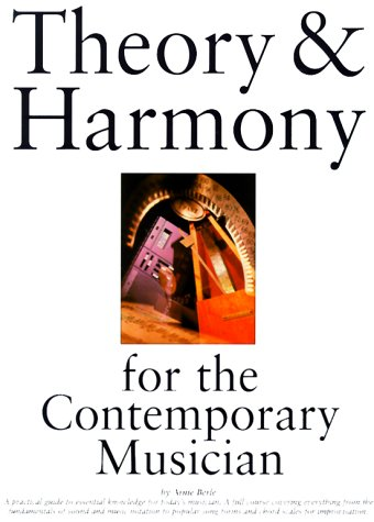 Theory and Harmony for the Contemporary Musician  N/A edition cover