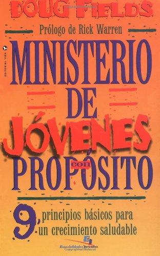 Ministerio de J�venes con Prop�sito 9 Principios Basicos para un Crecimiento Saludable  2000 edition cover
