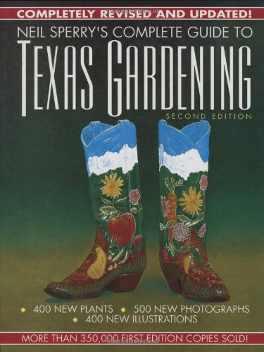 Complete Guide to Texas Gardening  2nd 1991 (Revised) 9780878337996 Front Cover
