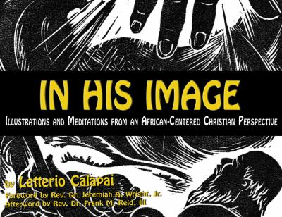In His Image Illustrations and Meditations from an African-Centered Christian Perspective  2011 9780883782996 Front Cover