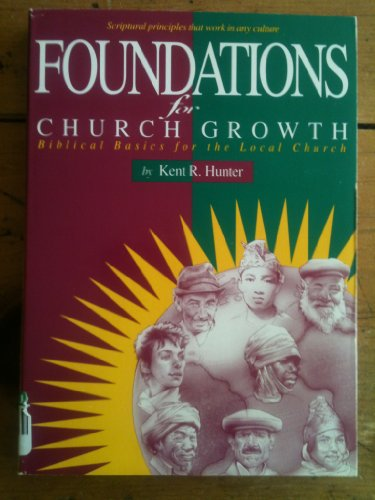 Foundations for Church Growth Biblical Basics for the Local Church Revised edition cover