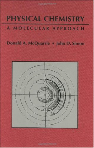 Physical Chemistry A Molecular Approach  1997 9780935702996 Front Cover