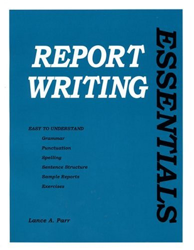 Report Writing Essentials   2000 9780942728996 Front Cover