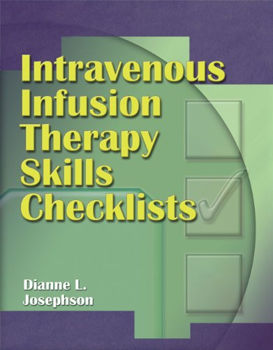 Intravenous Infusion Therapy Skills Checklist   2007 9781401864996 Front Cover