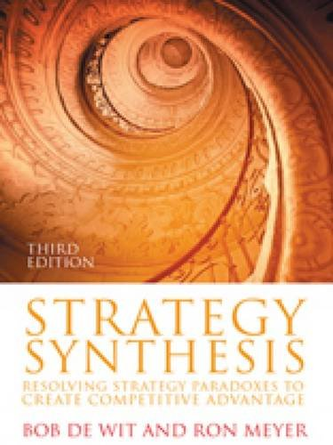 Strategy Synthesis Resolving Strategy Paradoxes to Create Competitive Advantage 3rd 2010 edition cover