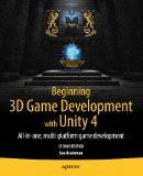 Beginning 3D Game Development with Unity 4 All-in-One, Multi-Platform Game Development 2nd 2013 edition cover