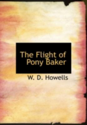 Flight of Pony Baker A Boy's Town Story N/A 9781434688996 Front Cover