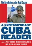 Contemporary Cuba Reader The Revolution under Ra�l Castro 2nd 2014 (Revised) 9781442230996 Front Cover