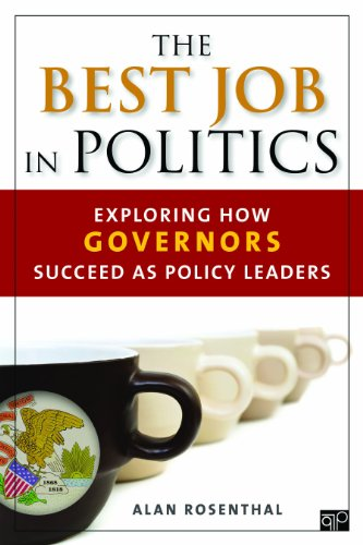 Best Job in Politics Exploring How Governors Succeed as Policy Leaders  2014 (Revised) edition cover
