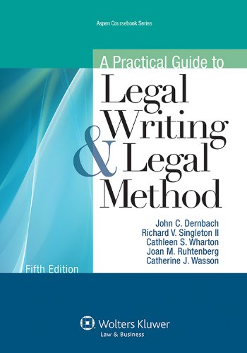 Practical Guide to Legal Writing and Legal Method  5th (Revised) edition cover