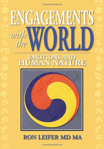 Engagements with the World Emotions and Human Nature  2013 9781483619996 Front Cover