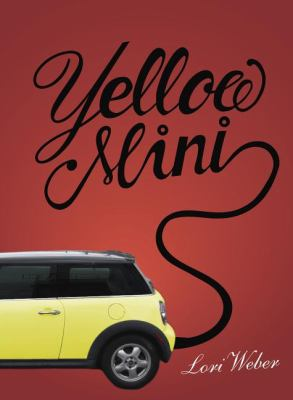 Yellow Mini   2011 9781554551996 Front Cover
