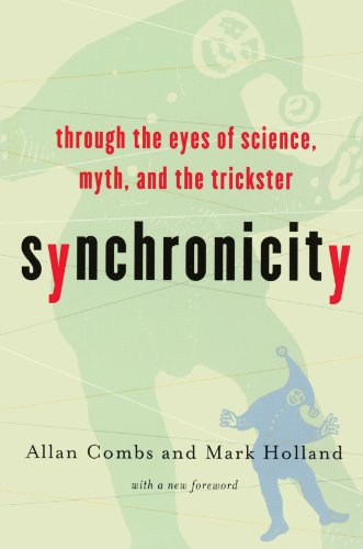 Synchronicity Through the Eyes of Science, Myth, and the Trickster 3rd 2001 edition cover