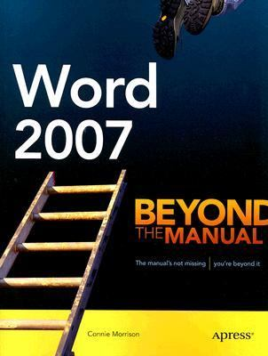 Word 2007 Beyond the Manual  2007 9781590597996 Front Cover