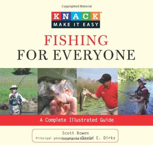 Fishing for Everyone A Complete Illustrated Guide  2009 9781599213996 Front Cover