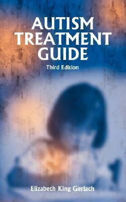 Autism Treatment Guide  3rd 9781885477996 Front Cover