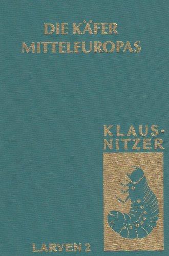 Die Kafer Mitteleuropas, Bd. L2: Myxophaga, Polyphaga 1:   1994 9783827406996 Front Cover