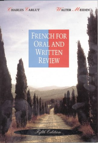 French for Oral and Written Review  5th 1993 (Revised) 9780030758997 Front Cover