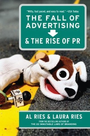 Fall of Advertising and the Rise of PR   2004 9780060081997 Front Cover