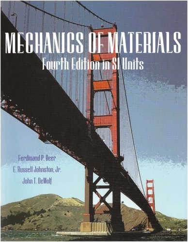 MECHANICS OF MATERIALS IN SI UNITS 4th 2006 edition cover
