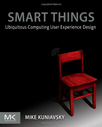Smart Things Ubiquitous Computing User Experience Design  2010 edition cover