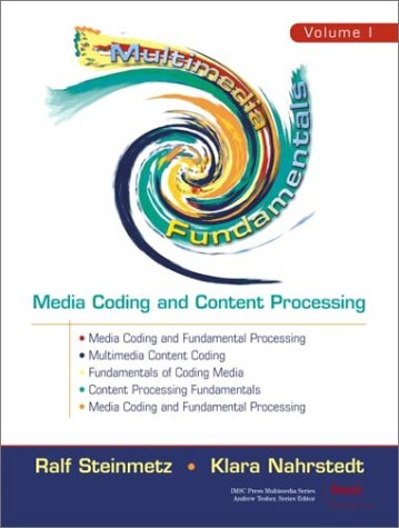 Multimedia Fundamentals Media Coding and Content Processing 2nd 2002 (Revised) edition cover