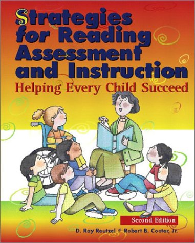 Strategies for Reading Assessment and Instruction Helping Every Child Succeed 2nd 2003 edition cover