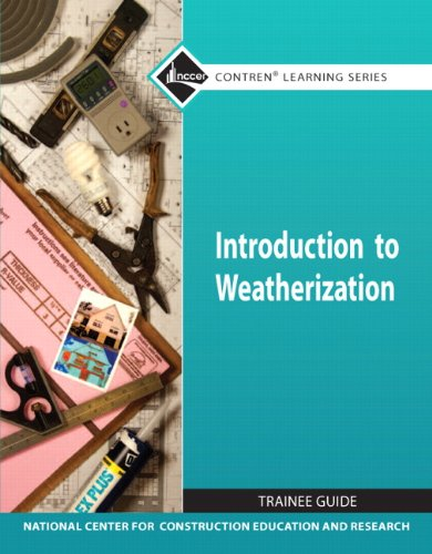 Introduction to Weatherization TG Module   2011 9780132166997 Front Cover