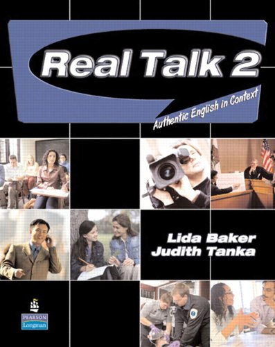 Real Talk 2 Authentic English in Context (Student Book and Classroom Audio CD)  2007 9780135037997 Front Cover