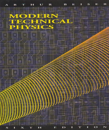 Modern Technical Physics  6th 1992 (Revised) edition cover