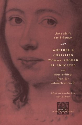 Whether a Christian Woman Should Be Educated and Other Writings from Her Intellectual Circle  N/A 9780226849997 Front Cover