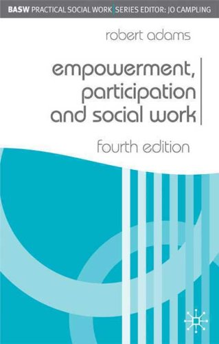 Empowerment, Participation and Social Work  4th 2008 (Revised) 9780230019997 Front Cover