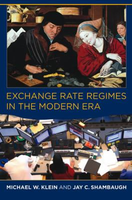 Exchange Rate Regimes in the Modern Era   2012 edition cover