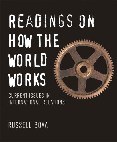 Readings on How the World Works Current Issues in International Relations  2010 edition cover