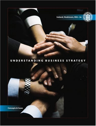 Understanding Business Strategy Concepts and Cases 2nd 2009 edition cover