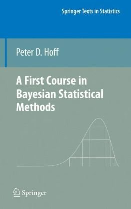 First Course in Bayesian Statistical Methods   2009 edition cover