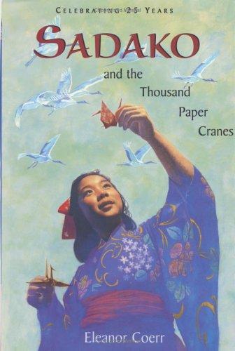 Sadako and the Thousand Paper Cranes  25th (Anniversary) edition cover