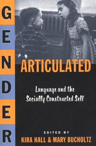 Gender Articulated Language and the Socially Constructed Self  1996 edition cover
