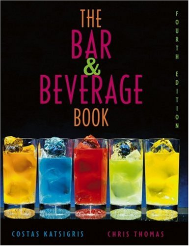 Bar and Beverage Book  4th 2007 (Revised) edition cover