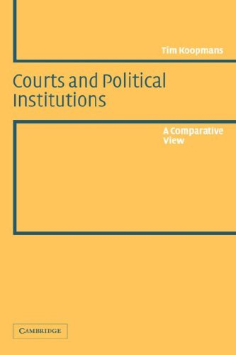 Courts and Political Institutions A Comparative View  2003 9780521533997 Front Cover