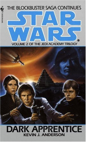 Dark Apprentice: Star Wars Legends (the Jedi Academy)   1994 9780553297997 Front Cover