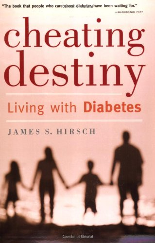Cheating Destiny Living with Diabetes  2006 edition cover