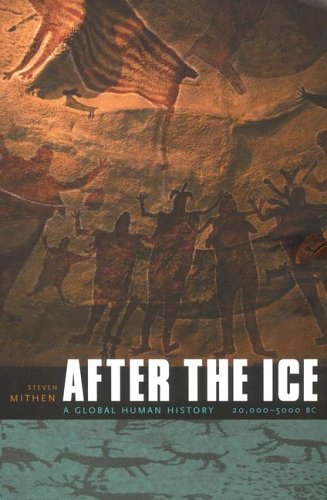 After the Ice A Global Human History 20,000-5000 BC  2003 edition cover