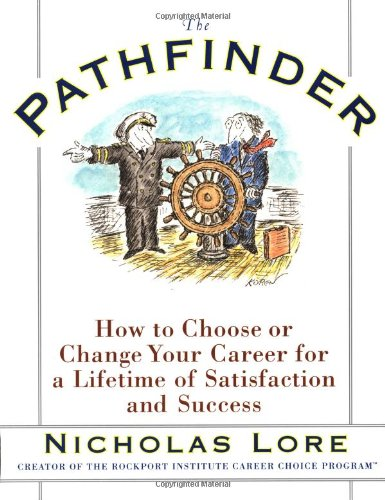 Pathfinder How to Choose or Change Your Career for a Lifetime of Satisfaction and Success  1998 edition cover